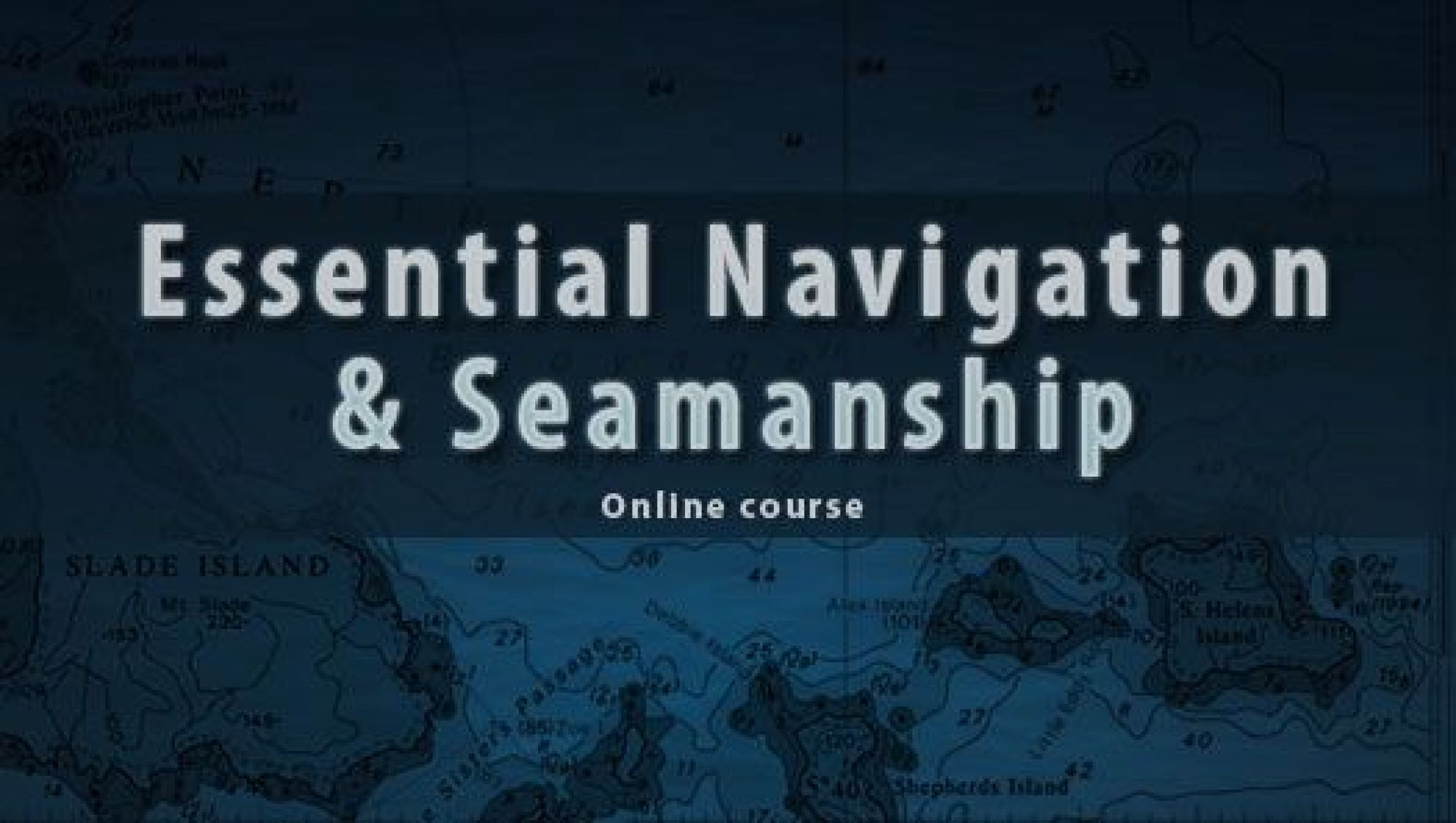 Essential Navigation & Seamanship Training Course